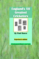 England's 50 Greatest Cricketers