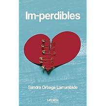 Im-perdibles (Novela, Band 1)