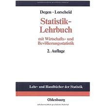 Statistik-Lehrbuch: mit Wirtschafts- und Bevölkerungsstatistik. Methoden der Statistik im wirtschaftswissenschaftlichen Grundstudium (Lehr- und Handbücher der Statistik)