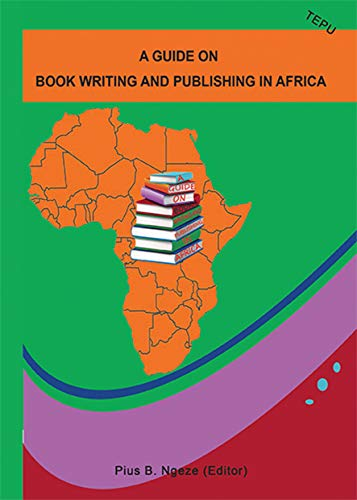 A Guide on Book Publishing in Africa (English Edition)