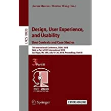 Design, User Experience, and Usability: User Contexts and Case Studies: 7th International Conference, Duxu 2018, Held As Part of Hci International Vegas, Nv, USA, July 15-20, 2018, Proceedings