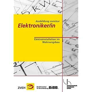 Ausbildung zum/zur Elektroniker/in / Ausbildung zum/zur Elektroniker/in: Elektroinstallation im Wohnungsbau