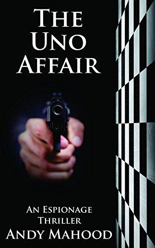 the-uno-affair-an-espionage-thriller