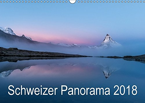 Schweizer Panorama 2018 (Wandkalender 2018 DIN A3 quer): Die Schweiz in all ihren Facetten (Monatskalender, 14 Seiten ) (CALVENDO Natur) [Kalender] [Jan 27, 2017] AG, Calendaria