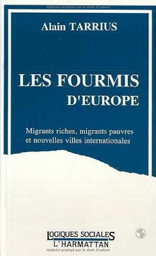 Les fourmis d'Europe : Migrants rich...