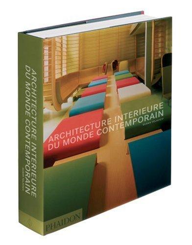 Architecture intérieure du monde contemporain par Yelavich Susan