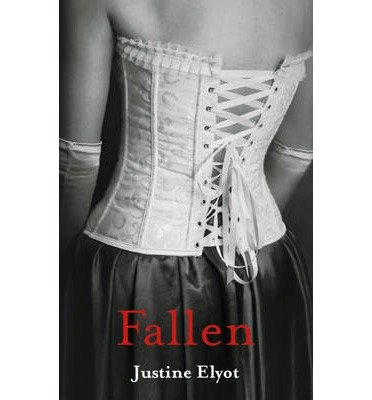 [( Fallen By Elyot, Justine ( Author ) Paperback Apr - 2014)] Paperback