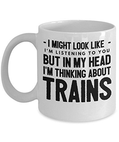 Funny Train Mugs Coffee Cup Tea Gift Gifts Humor for him her Christmas Women Men Coworker Office Love I Might Look Like I am I'm Listening to You but in My Head