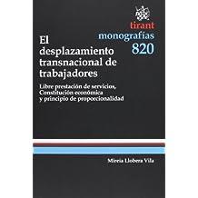 El desplazamiento transnacional de trabajadores (Monografía)