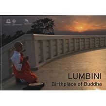Lumbini, Birthplace of Buddha: Multilingual (World Heritage Series)