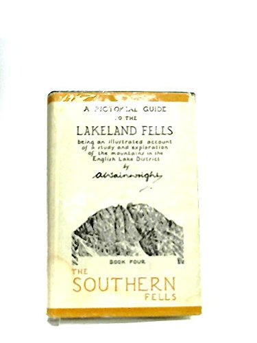A Pictorial Guide to the Lakeland Fells, The Southern Fells