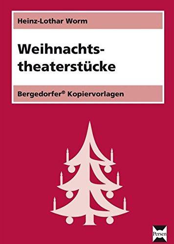 Weihnachtstheaterstücke: 1. bis 4. Klasse
