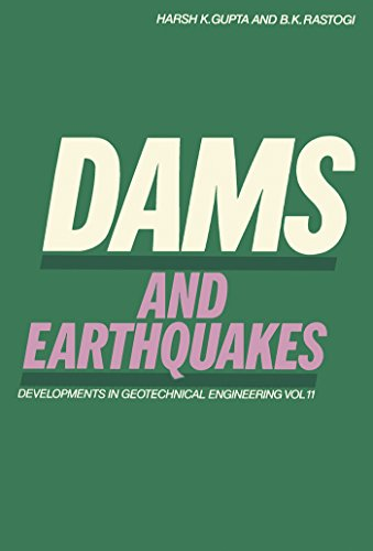 Gebäude Dam (Dams and Earthquakes (Developments in Geotechnical Engineering))