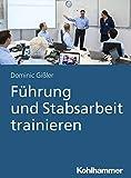Führung und Stabsarbeit trainieren
