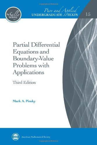 Partial Differential Equations and Boundary-Value Problems with Applications (Pure and Applied Undergraduate Texts)