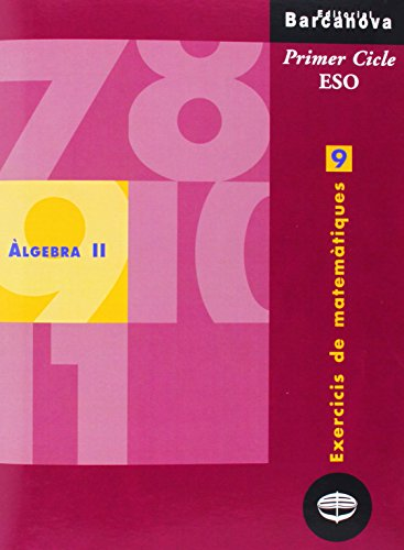 Exercicis de matemàtiques 9. Àlgebra II (Materials Educatius - Material Complementari Eso - Quaderns De Matemàtiques) - 9788448915353