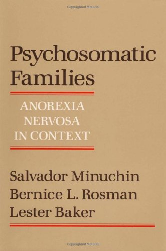 Psychosomatic Families: Anorexia Nervosa in Context