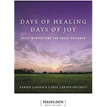 Days of Healing Days of Joy: Daily Meditations for Adult Children (English Edition)