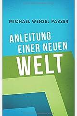 Anleitung einer neuen Welt Taschenbuch