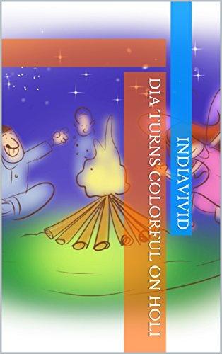 dia-turns-colorful-on-holi-dia-explores-festivals-book-2-english-edition