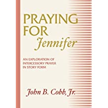 Praying for Jennifer
