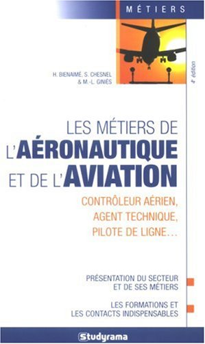 Les mtiers de l'aronautique et de l'aviation