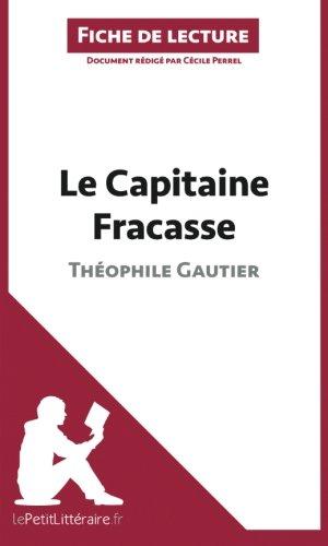 le-capitaine-fracasse-de-thophile-gautier-fiche-de-lecture-rsum-complet-et-analyse-dtaille-de-l-39-oeuvre