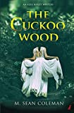 The Cuckoo Wood (An Alex Ripley Mystery)