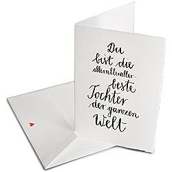 Spruch Karte Glückwunschkarte - Du bist die allerbeste Tochter der Welt, Bütten Klappkarte für Töchter, Geburtstagskarte oder allgemeine Grußkarte als Dankeschön, Umschlag mit dezenten rotem Herz