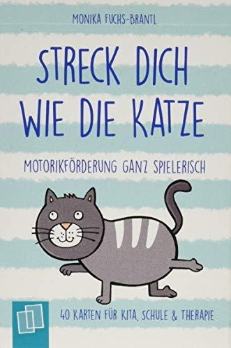 Streck dich wie die Katze - Motorikförderung ganz spielerisch - 40 Karten für Kita, Schule & Therapie