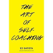 The Art of Self-Coaching