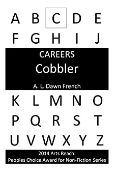 Careers: Cobbler (Shoemaker) (English Edition) von [French, Dawn]