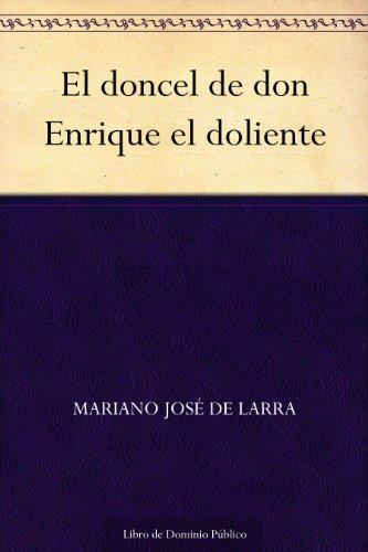 El doncel de don Enrique el doliente por Mariano José de Larra