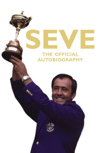 Seve: The Autobiography
