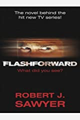 FlashForward Kindle Edition