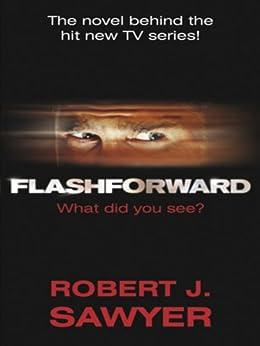 FlashForward by [Sawyer, Robert J.]