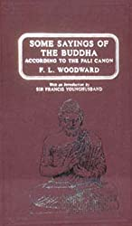 Some Sayings of the Buddha According to the Pali Canon