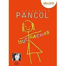 Muchachas: Livre audio 1 CD MP3 - 645 Mo