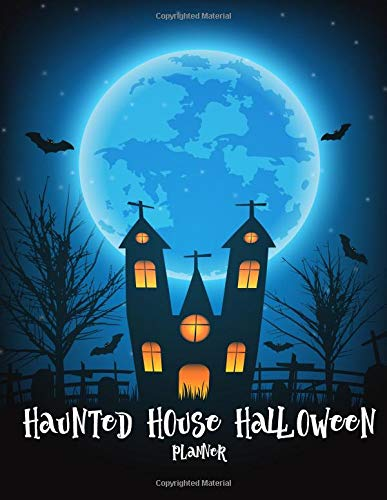 (Haunted House Halloween Planner: Celebrate Halloween| Pumpkin Halloween| Halloween Theme Party| Celebration for children on Halloween| Halloween Costumes / 8.5