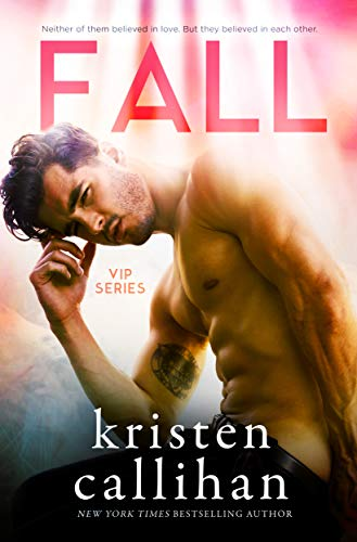 Fall (VIP Book 3) by [Callihan, Kristen]