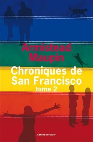 Chroniques de San Francisco Tome 2