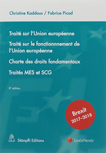 Trait sur l'Union europenne. Trait sur le fonctionnement de l'Union europenne: Charte des droits fondamentaux. Traits MES et SCG