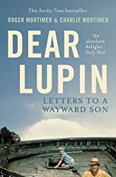 Dear Lupin...: Letters to a Wayward Son (English Edition)