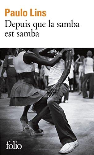 Depuis que la samba est samba par Paulo Lins