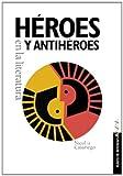Image de Héroes y antihéroes en la literatura (Libros Para Jóvenes - Punto De Referencia)