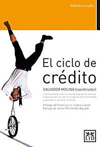 El ciclo de crédito (biblioteca ecofin)