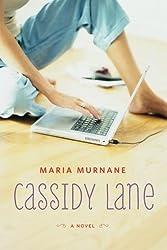 Cassidy Lane by Maria Murnane (2014-03-04)