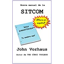 Breve manual de la  SITCOM (Spanish Edition)