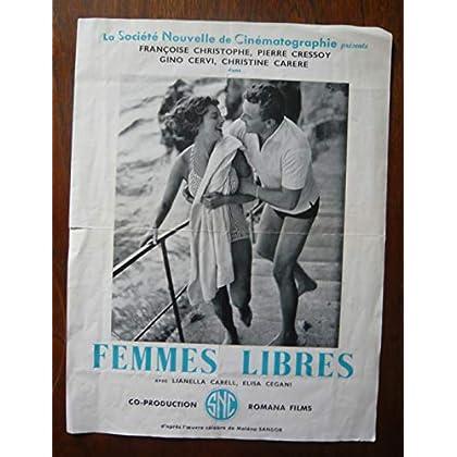 Dossier de presse de Femmes libres (1954) - 31x47cm – Film de Vittorio Cottafavi avec F Christophe, P Cressoy – Photos N&B + résumé scénario – Bon état.