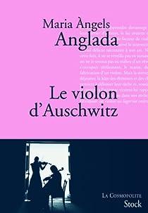 Le violon d'Auschwitz par Maria Angels Anglada